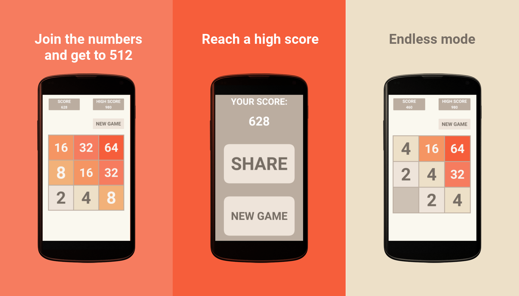 Join the numbers and get to 512, Reach a high score, Endless mode
